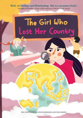 The Girl Who Lost Her Country, a book about statelessness
